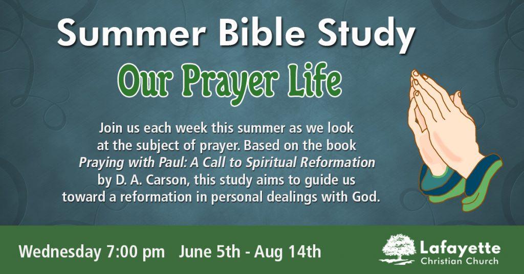 Our Prayer Life Summer Bible Study